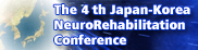 The 4th Japan-Korea NeuroRehabilitation Conference